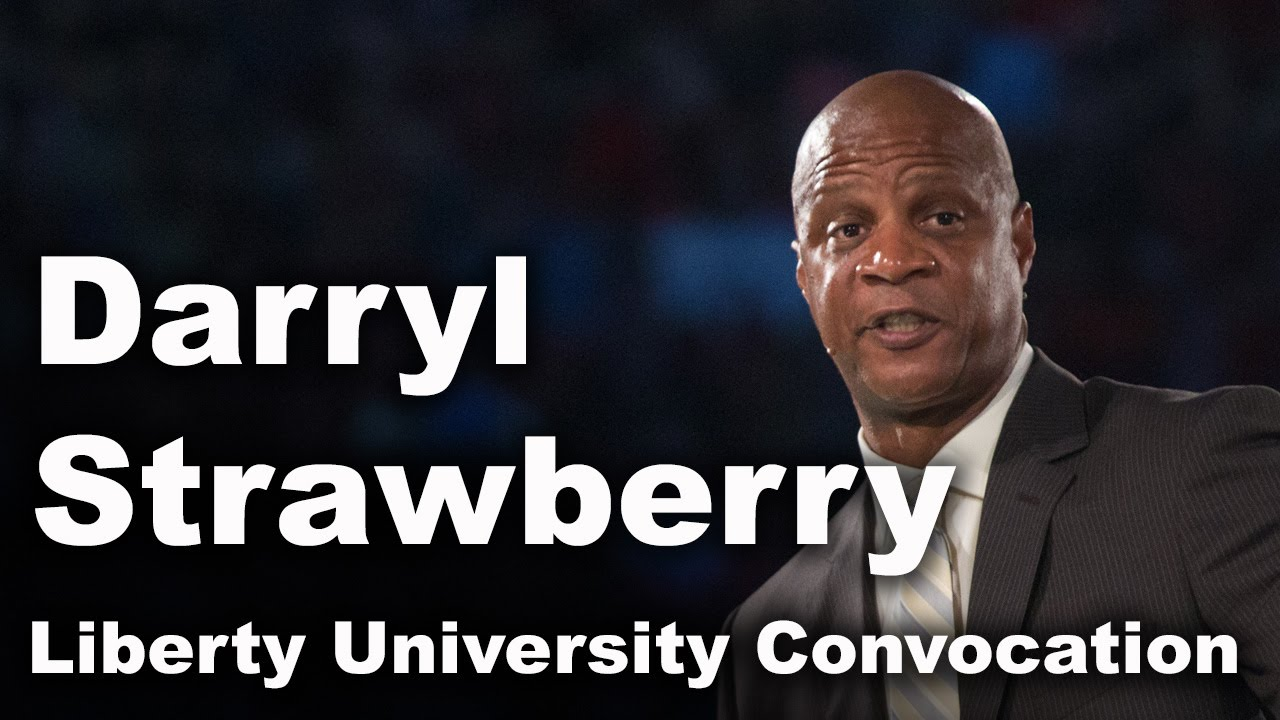 Darryl Strawberry - Liberty University Convocation - YouTube