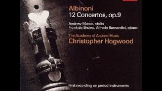 **♪アルビノーニ:ヴァイオリン協奏曲ニ長調op.9-7  / アンドルー・マンゼ(vn),クリストファー・ホグウッド指揮エンシェント室内管弦楽団
