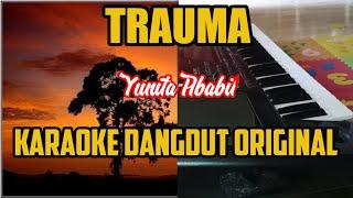 Karaoke 2019 - Trauma - vidio Lirik