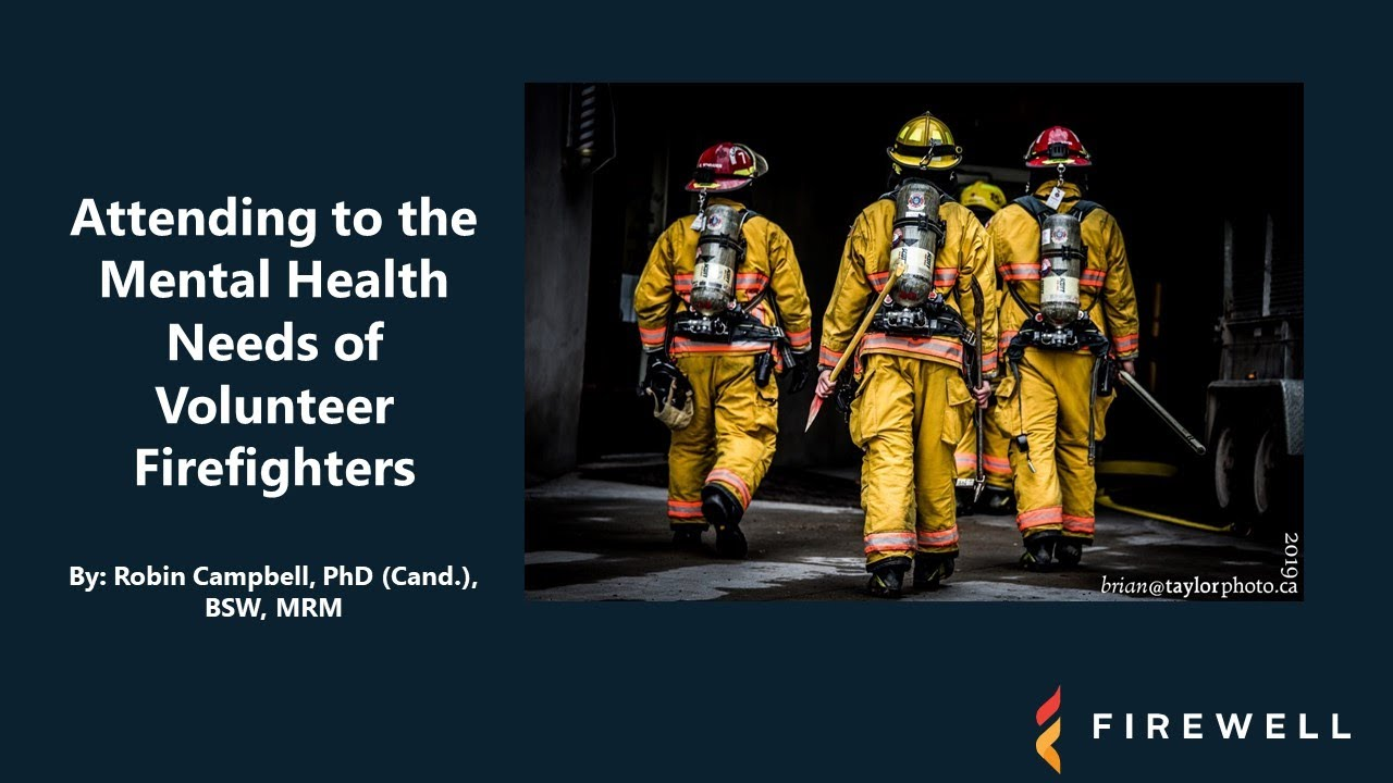 Attending to the Mental Health Needs of Volunteer Firefighters