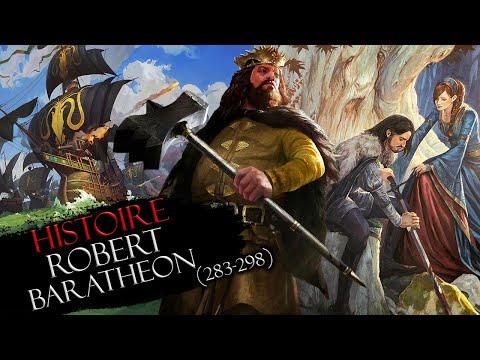 Histoire #26 : Robert Baratheon (283-298)