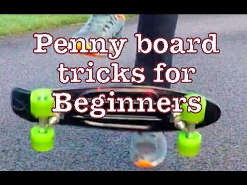 Penny Board Tricks For Beginners