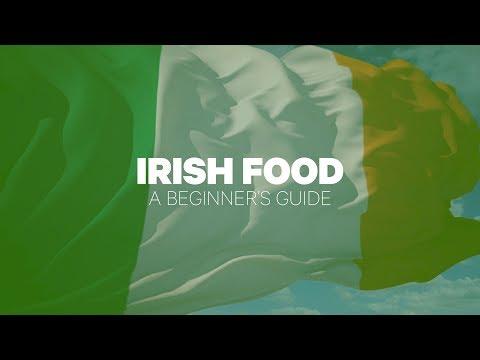 Irish Food: A Beginner's Guide