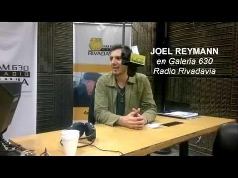 "JOEL REYMANN en Radio Rivadavia ""GALERIA 630"""