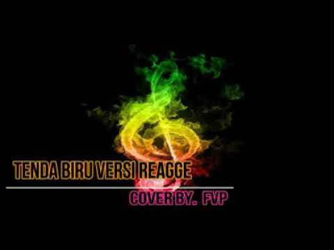 Download FVP - Tenda Biru Versi Reggae
