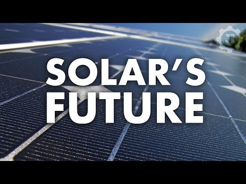 The Future of Solar - The Truth About Solar