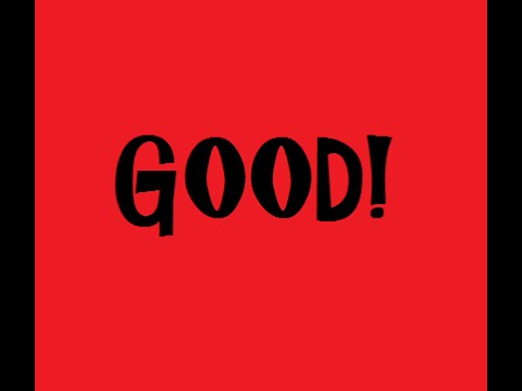Good Good Good
