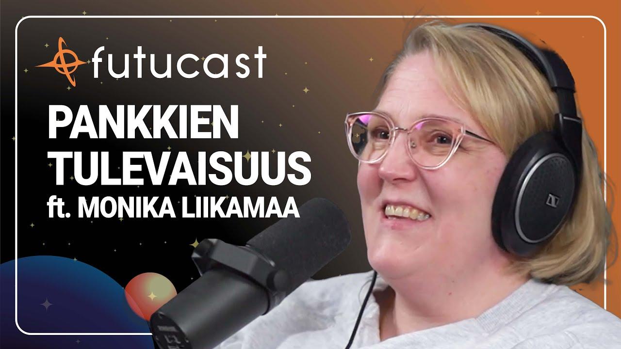 Monika Liikamaa | Pankkialan tulevaisuus #180