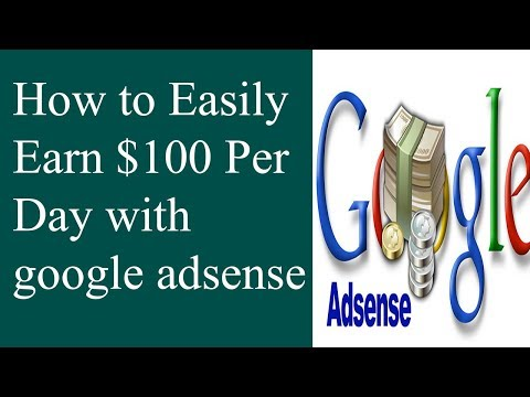 How to Easily Earn $100 Per Day with google adsense
