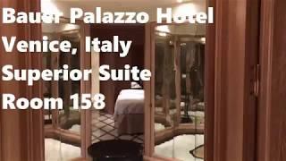 Bauer Palazzo Hotel - Venice, Italy -  Superior Suite Room 158