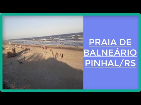 PRAIA DE BALNEÁRIO PINHAL/RS