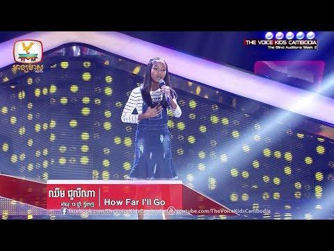 ឈឹម ជូលីណា - How Far I'll Go (The Blind Auditions Week 2   The Voice Kids Cambodia 2017)