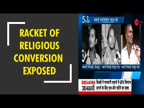 5W1H: Zee Media exposes racket of religious conversion in Ut
