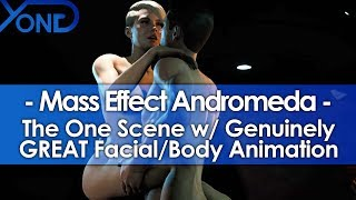 Mass Effect Andromeda's One Scene w/ Genuinely GREAT Facial & Body Animation thumbnail