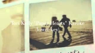 Paper hearts (karaoke lower key) - Tori Kelly