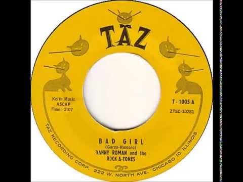 Danny Roman and the Rock A Tones - Bad Girl - Taz 1005 - (1959)