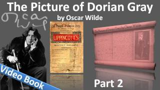 Part 2 - The Picture of Dorian Gray Audiobook by Oscar Wilde (Chs 5-9)(, 2011-11-01T03:15:05.000Z)