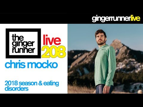 GRL #208 | Chris Mocko - 2018 Season and Eating Disorders