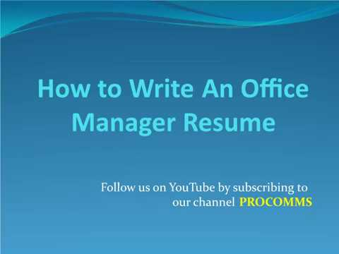 How To Write An Office Manager Resume | Office Manager Resume
