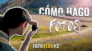 CÓMO hago FOTOS de PAISAJE   MasterClass - FotoVlog #3