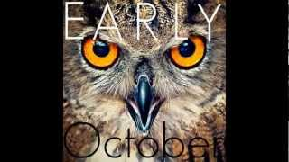 Early October- They Want it