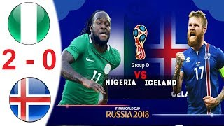 Nigeria vs iceland  2- 0 world cup 2018