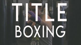Title Boxing: Be A Beast