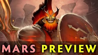 MARS preview — NEW HERO in Dota 2