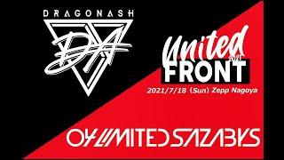 DRAGONASH LIVE TOUR UNITED FRONT 2021 July 18th,2021 @Zepp Nagoya digest video