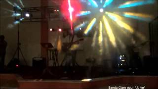 Claro Azul - Al Fin  2013 (Rock Cristiano)