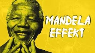 Der Mandela Effekt