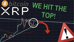 XRP/RIPPLE & BITCOIN HAVE JUST HIT THE TOP! THIS IS WHAT IS ABOUT TO HAPPEN NOW!