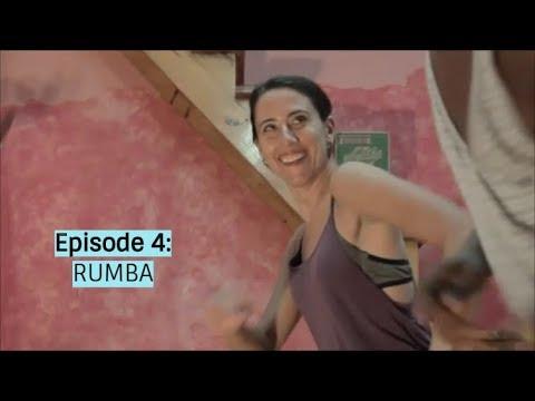 Episode 4: The  Seduction of Rumba