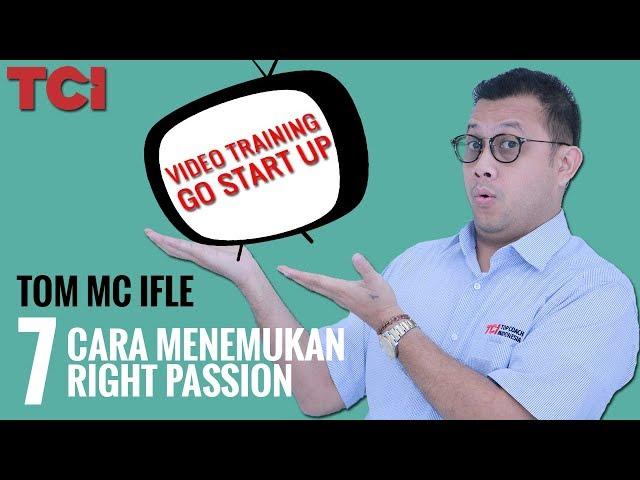 STARTUP 07 - Cara Menemukan Right Passion