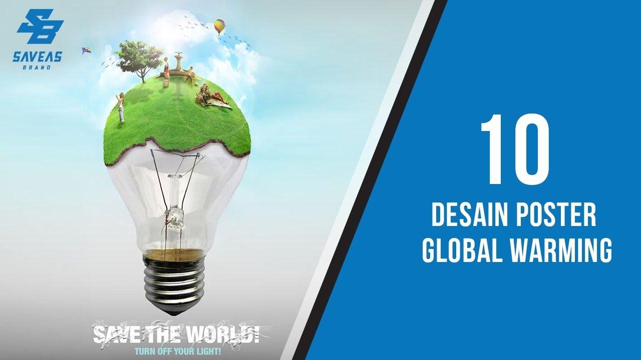 Unduh 64 Gambar Poster Global Warming Yang Mudah Digambar