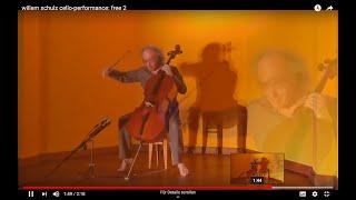willem schulz cello-performance 05: free 2