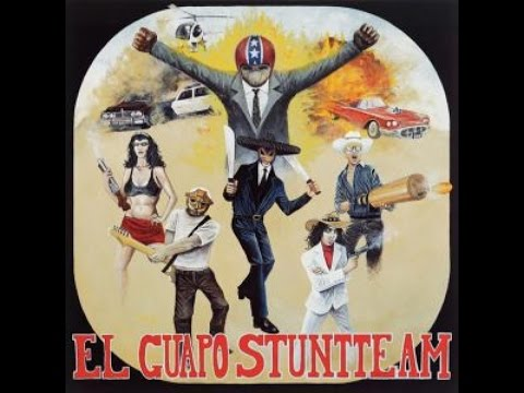 El Guapo Stuntteam - s/t (Sounds of Subterrania) [Full Album]