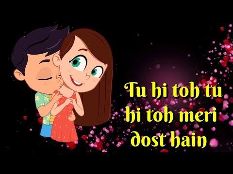 Tu Meri Dost Hai | Heart Touching Whatsapp Status | Romantic Whatsapp Status