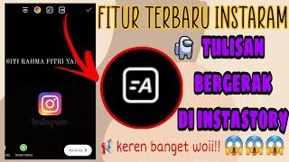Download WOW FITUR TERBARU INSTAGRAM !! Cara Bikin Tulisan Bergerak di Instastory - Siti Rahma Fitri Yani