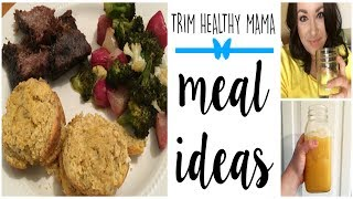 Trim Healthy Mama Meal Ideas!