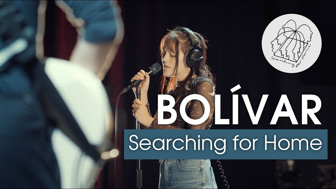Searching for Home - Bolívar [Live Session]