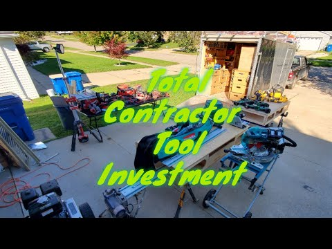 Contractor Total Tool Investment! $ (So far)