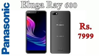 panasonic eluga ray 600 with 4000mAh battery launched in India