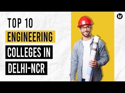 Top 10 Private Engineering Colleges Of Delhi NCR