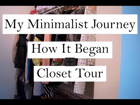 My Minimalist Journey | How It Started | Closet Tour