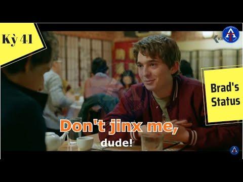 [HỌC IDIOM QUA PHIM] - Don't Jinx Me (Phim Brad's Status)