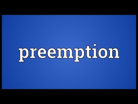 Preemption Meaning
