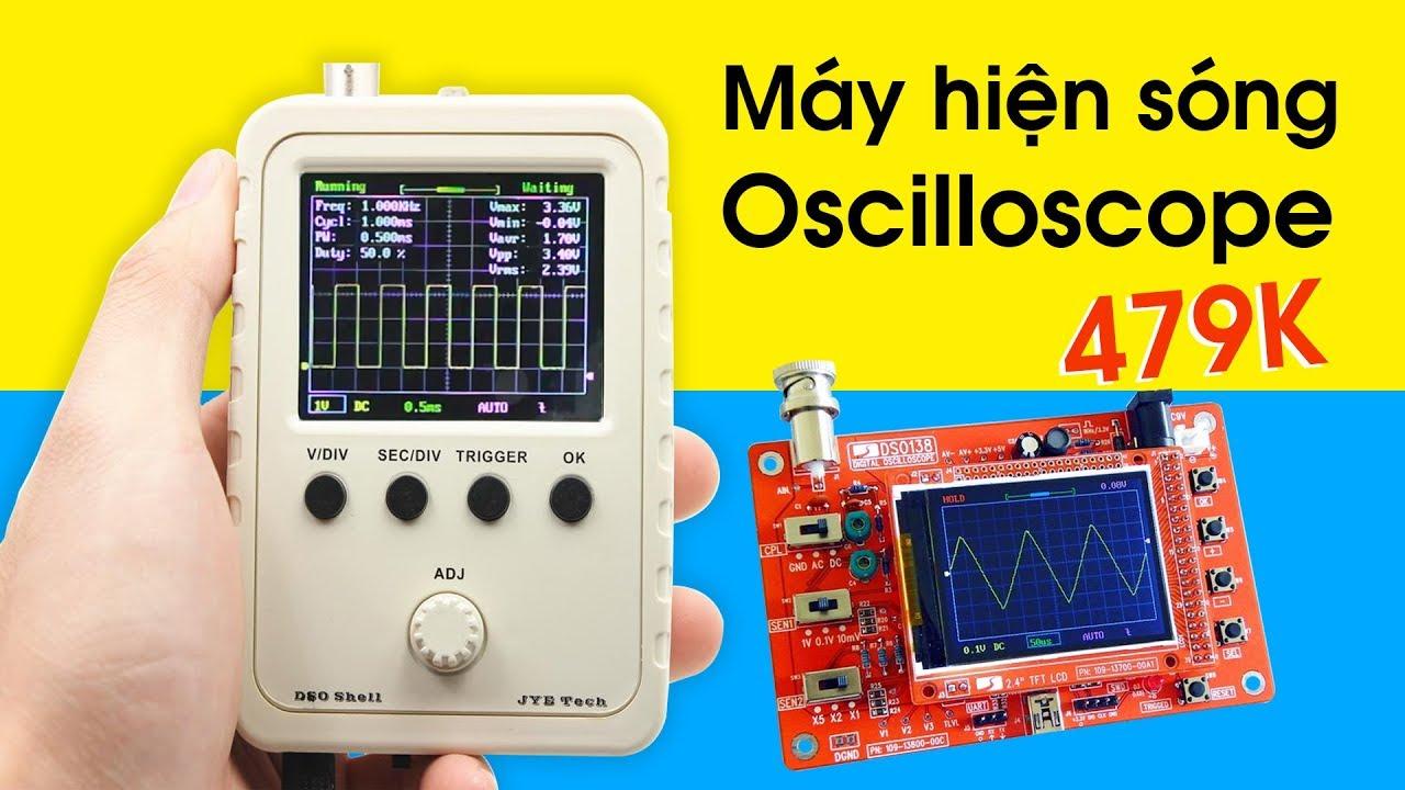 Máy Hiện Sóng Oscilloscope Giá Sinh Viên – DSO138 Và DSO150 | BLK Review
