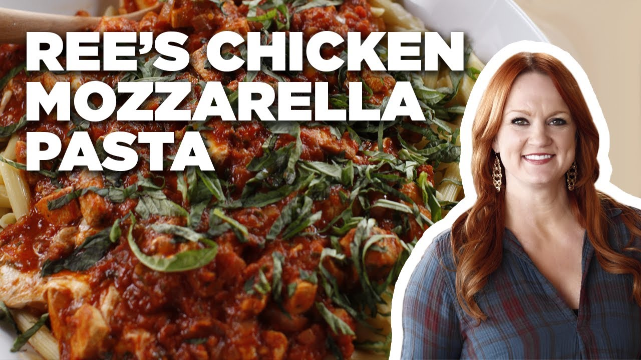How To Make Ree S Chicken Mozzarella Pasta The Pioneer Woman Food Network Youtube