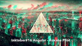 Angular - Inktober#16  (Experimental Electro)